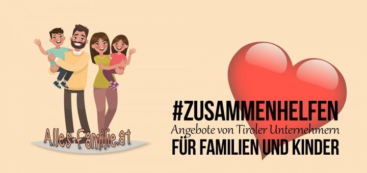 Alles Familie Aktion   Tirol hilft zusammen