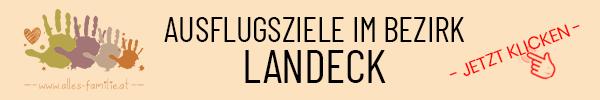 Ausflugsziele im Bezirk Landeck