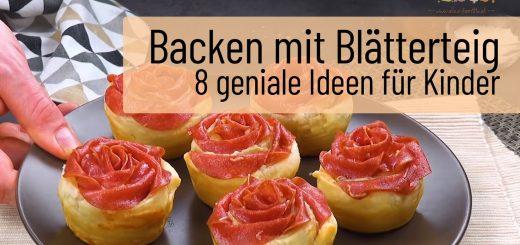Backen mit Blätterteig - 8 geniale Ideen