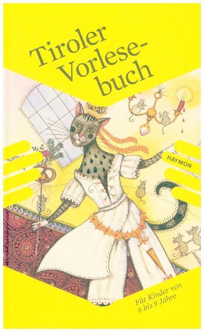 Das Tiroler Vorlesebuch Band 2 (powered by Wagner'sche)