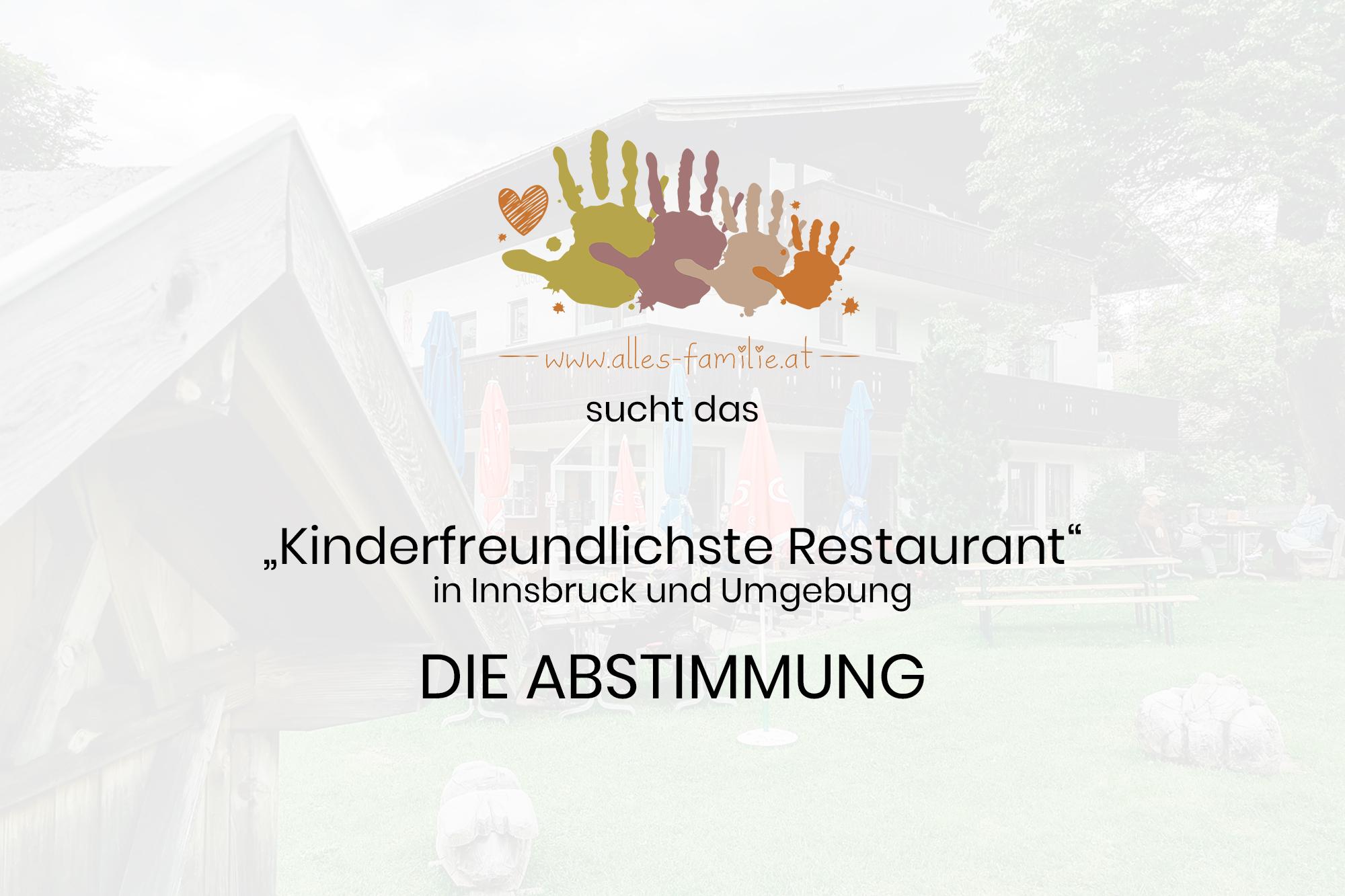 Kinderfreundliche Restaurants | Innsbruck und Umgebung