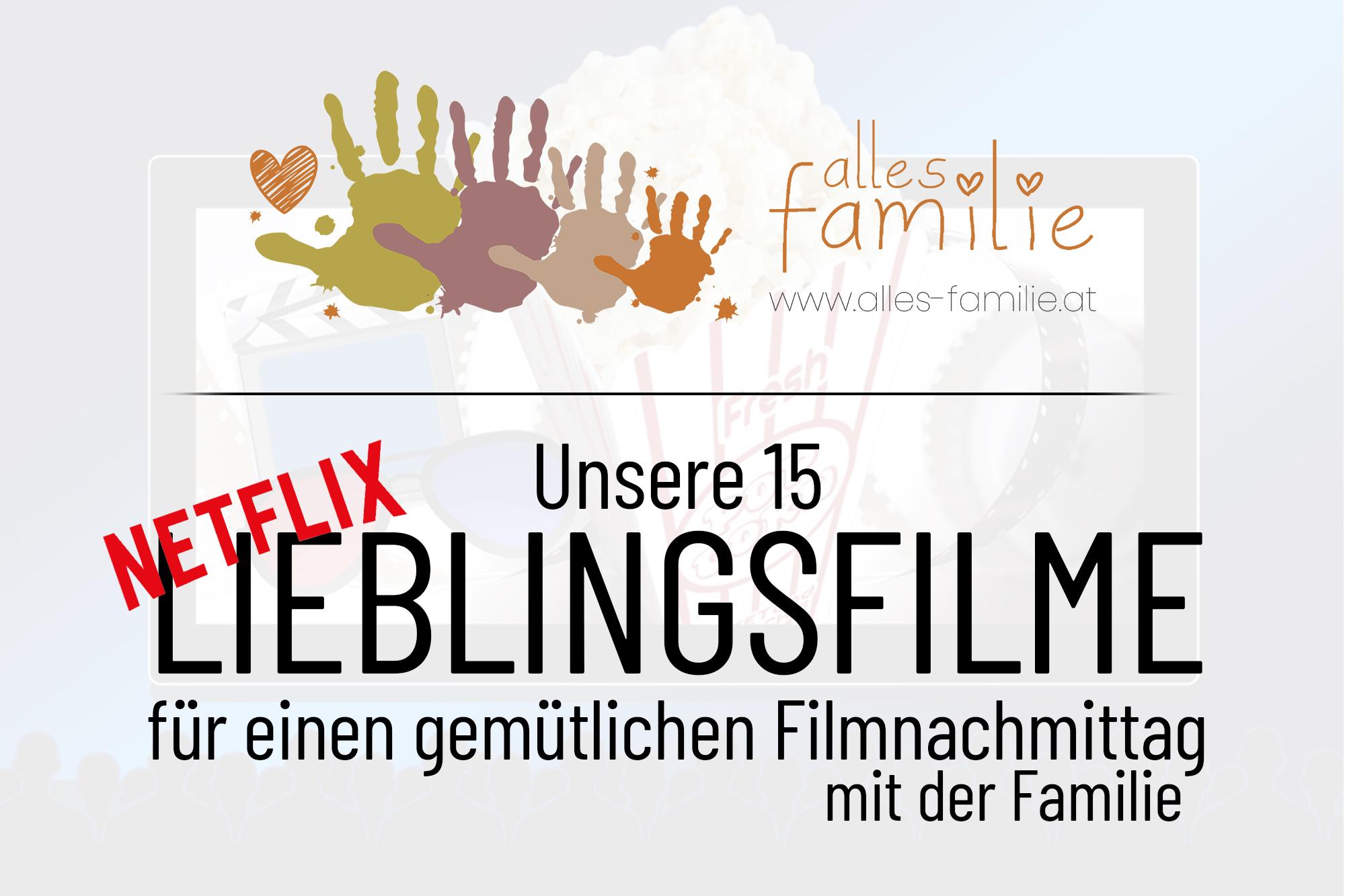 Kinderfilme auf Netflix| Unsere Lieblingsfilme auf Netflix